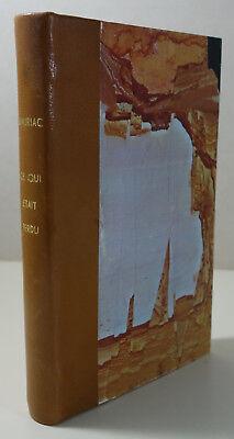 François Mauriac. Ce qui était perdu - Grasset 1949 - reliure amateur