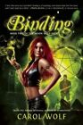 Binding: Book Two of the Moon Wolf Saga by Carol Wolf (Paperback, 2014)