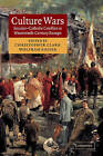 Culture Wars: Secular-Catholic Conflict in Nineteenth-Century Europe by Cambridge University Press (Hardback, 2003)