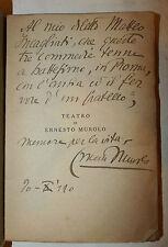 Ernesto Murolo: TEATRO vol. 2 Napoli Ricciardi 1921 dedica autore a Incagliati