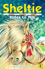 Sheltie Rides to Win by Peter Clover (Paperback, 1998)