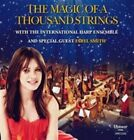 Magic of a Thousand Strings International Harp Ensemble With Faryl Smith CD