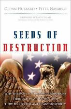 Seeds of Destruction: Why the Path to Economic Ruin Runs Through-ExLibrary