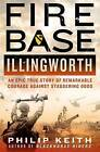 Fire Base Illingworth by Philip A. Keith (Hardback, 2013)
