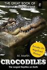 Crocodiles: The Largest Reptiles on Earth by M Martin (Paperback / softback, 2015)