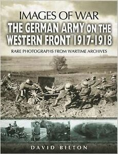GERMAN-ARMY-ON-THE-WESTERN-FRONT-1917-1918-rare-photograph-from-NEW