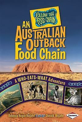 An Australian Outback Food Chain A Who-Eats-What Adventure Follow That Food C - $3.54
