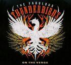 On the Verge [Digipak] by The Fabulous Thunderbirds (CD, Feb-2013, Severn Records)