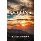Destiny by Kate Drummond (Paperback, 2015)