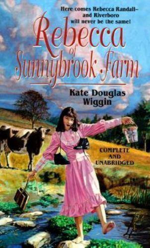 Rebecca of Sunnybrook Farm (Tor Classics) by Wiggin, Kate Douglas