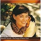 Moira Danis - Beautiful Sounds - The Songs of Petula Clark (2009)