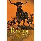 Rawhide Texas by Wayne Gard (Paperback / softback, 2015)