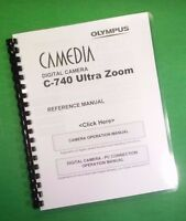 Laser Printed Olympus Camera C-740 C-760 Ultra Zoom Manual Guide 226 Pages