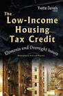 Low-Income Housing Tax Credit: Elements & Oversight Issues by Nova Science Publishers Inc (Paperback, 2016)