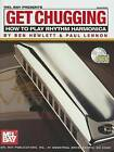 Get Chugging: How to Play Rhythm Harmonica by Mel Bay Publications (Mixed media product, 2006)
