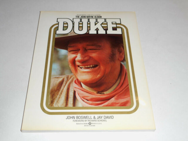 Duke: The John Wayne Album,The Legend Of Our Time by Boswell & David 1979 1st ed