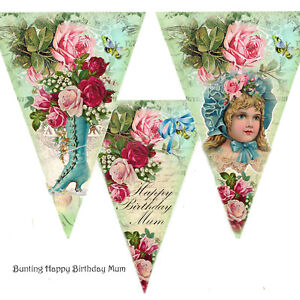 Bunting Mum~Happy Birthday Mum ~ Garland, flags, party Supplies Vintage