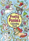 Pretty Ponies Colouring Book by Ann Kronheimer (Paperback, 2014)