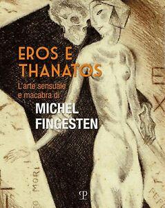G-Mirabella-Eros-e-Thanatos-Catalogo-mostra-Michel-Fingesten-Sesto-Fiorentino