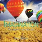 Imagination: The Places It Can Take You by Terry Hanson (Paperback / softback, 2015)