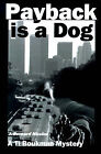 Payback is a Dog by J Bernard Nicolas (Paperback / softback, 1999)