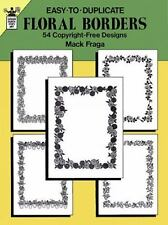 Easy-to-Duplicate Floral Borders: 54 Copyright-Free Designs (Dover Quick Copy Ar