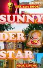 Sunny der Star von Nick Living (2014, Taschenbuch)