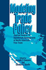 Modeling Trade Policy: Applied General Equilibrium Assessments of North American Free Trade by Cambridge University Press (Paperback, 2008)