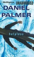 Helpless by Daniel Palmer (2013, MP3 CD, Unabridged)