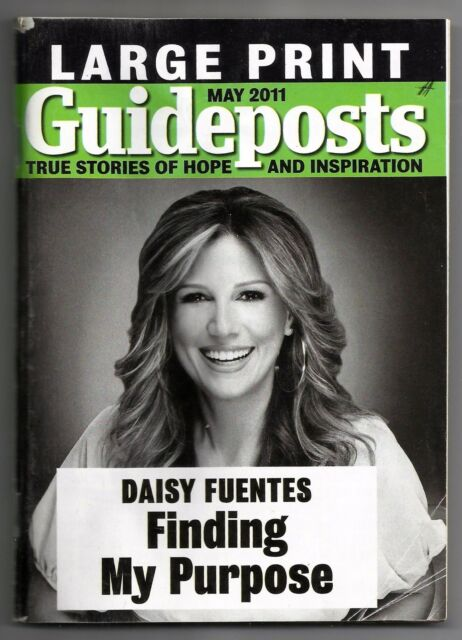May 2011 Guideposts True Stories Of Hope Magazine Large Print Daisy Fuentes