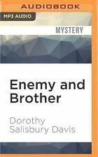 Enemy and Brother by Dorothy Salisbury Davis (2016, MP3 CD, Unabridged)