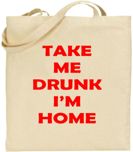 Details about  /Take Me Drunk I/'m Home Large Cotton Tote Bag Comedy Funny Joke Gift Cool Present