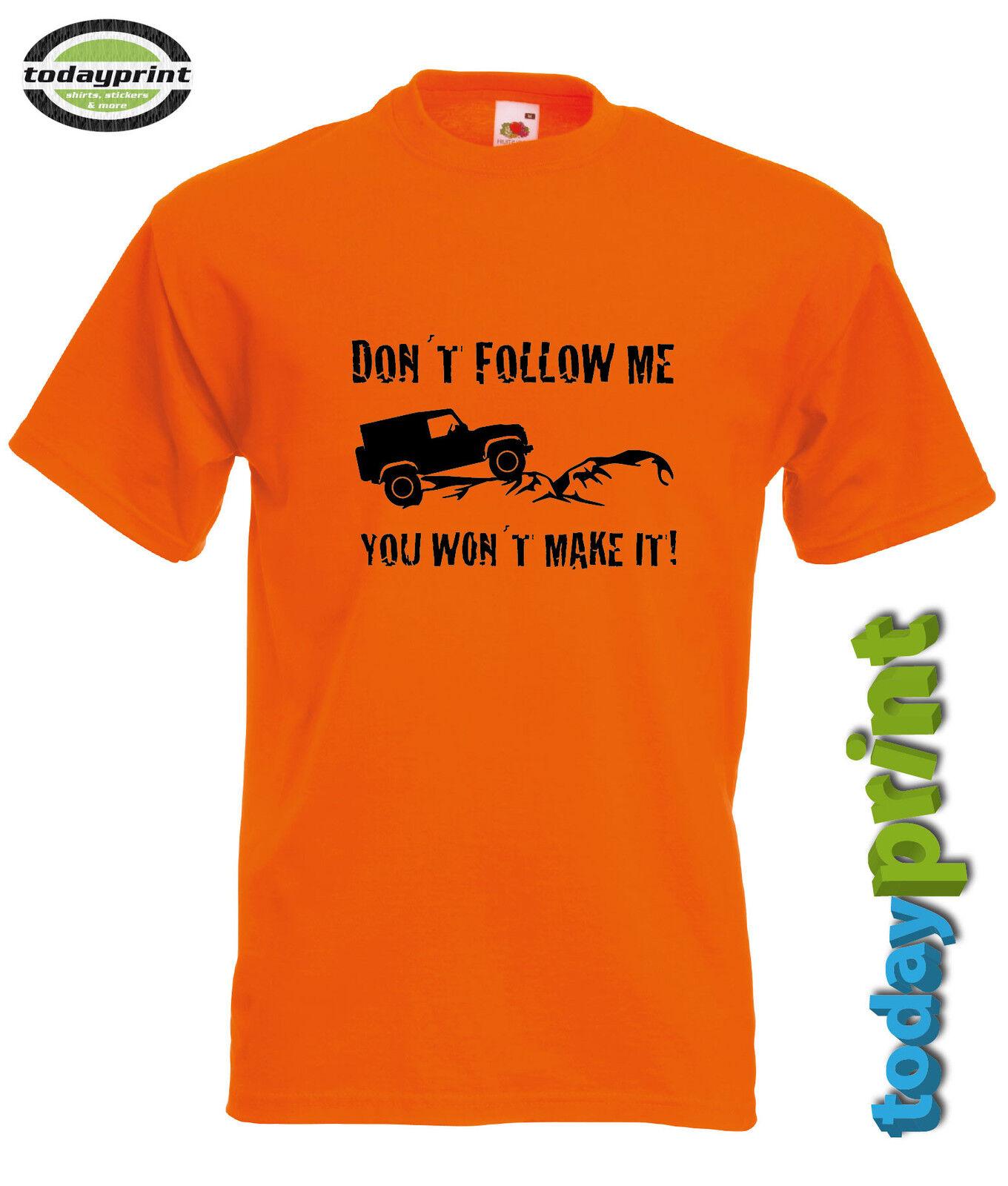 T shirt dont Follow pour me,... - pour Follow 4x4, land rover, Defender, British, Landy, fans 759a46