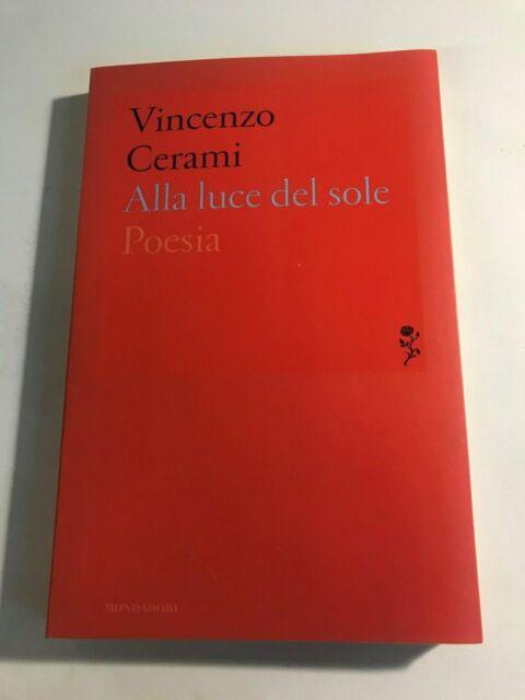 """""""ALLA LUCE DEL SOLE"""" VINCENZO CERAMI, MONDADORI"""