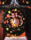 The Spirit of Christmas Vol. 13 by Leisure Arts Staff (1999, Hardcover)