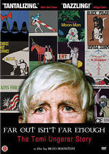 Far Out Isn't Far Enough: The Tomi Ungerer Story by Tomi Ungerer, Maurice Senda