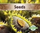 Seeds by Grace Hansen (Hardback, 2016)