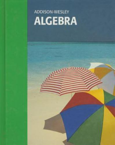 Addison-Wesley : Algebra by S. Smith (Hardcover, Student Edition of Textbook)