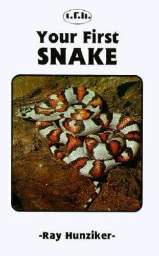 Your First Snake by Ray Hunziker