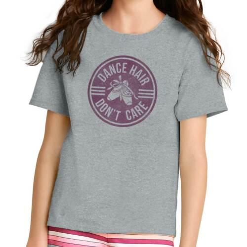 Dance Hair Dont Care Ballerina Dancer Ballet Barre Class Youth Tee Shirt T