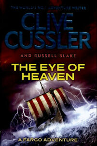 Fargo-adventures-The-eye-of-heaven-by-Clive-Cussler-Hardback-Amazing-Value