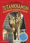 Tutankhamun: Ultimate Activity Book by Hendrikje M. Nouwens, Martin Hense (Hardback, 2007)