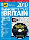 AA Motorist's Atlas Britain: 2010 by AA Publishing (Spiral bound, 2009)