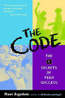The Code: The Five Secrets to Teen Success by Mawi Asgedom (Paperback, 2004)