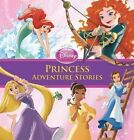 Princess Adventure Stories Special Edition by Disney Book Group (Hardback, 2014)