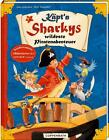 Käpt'n Sharkys wildeste Piratenabenteuer von Jutta Langreuter (2016, Gebundene Ausgabe)