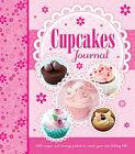 Cupcake Journal by Bonnier Books Ltd (Hardback, 2013)