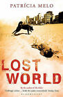 Lost World by Patricia Melo (Paperback, 2010)