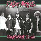 Rock N' Roll Trash by Fast Boys (CD, Sep-2014, Zodiac Killer Records)