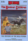 The Mystery of the Wild Ponies by Gertrude Chandler Warner (Paperback)